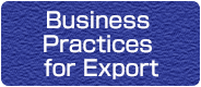 Business Practices for Export