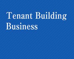 Tenant Building Business